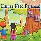 Llamas Need Pajamas by Barbara Huy (Paperback / softback, 2012)