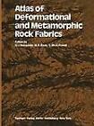 Atlas of Deformational and Metamorphic Rock Fabrics by Springer-Verlag Berlin and Heidelberg GmbH & Co. KG (Paperback, 2011)
