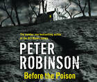Before the Poison by Peter Robinson (CD-Audio, 2011)