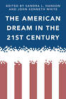 The American Dream in the 21st Century by Temple University Press,U.S. (Hardback, 2011)