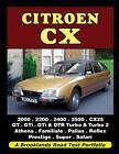 Citroen CX: A Brooklands Road Test Portfolio by Brooklands Books Ltd (Paperback, 2011)