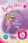 Lucky Stars 4: the Birthday Wish by Phoebe Bright (Paperback, 2012)