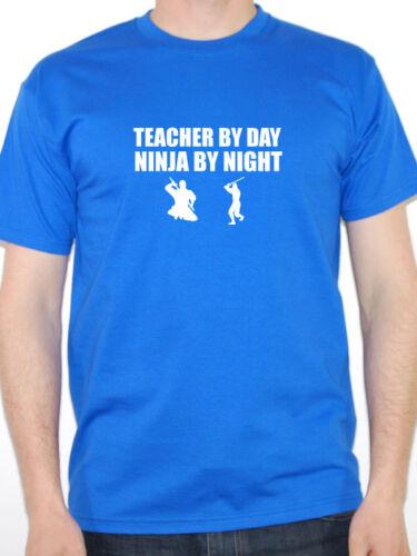 Funny Teacher T-Shirt Funny Gift Idea TEACHER BY DAY NINJA BY NIGHT