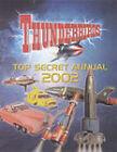 Thunderbirds Top Secret Annual: 2002 by Sam Denham (Hardback, 2001)