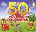 50 Children's Favourites von Various Artists (2010)