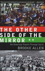 Other Side of the Mirror: An American Travels Through Syria by Brooke Allen (Paperback, 2011)