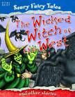 The Wicked Witch of the West and Other Stories by Miles Kelly Publishing Ltd (Paperback, 2012)