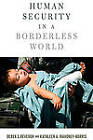 Human Security in a Borderless World by Kathleen A. Mahoney-Norris, Derek S. Reveron (Paperback, 2011)