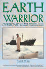 Earth Warrior: Overboard with Paul Watson and the Sea Shepherd Conservation Society by David B. Morris (Paperback, 1995)