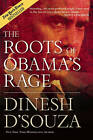 The Roots of Obama's Rage by Dinesh D'Souza (Hardback, 2010)