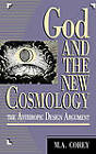 God and the New Cosmology: The Anthropic Design Argument by Michael Corey (Hardback, 1993)