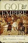 God and Empire: Jesus Against Rome, Then and Now by John Dominic Crossan (Paperback, 2008)