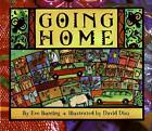 Going Home by Eve Bunting (Hardback, 1997)