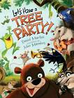 Let's Have a Tree Party! by David Martin (Hardback, 2012)