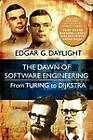 The Dawn of Software Engineering: From Turing to Dijkstra by Edgar G Daylight (Paperback / softback, 2012)