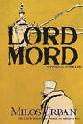 Lord Mord by Milos Urban (Paperback, 2012)