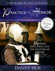 The Practice of Honor: Putting Into Daily Life the Culture of Honor by Danny Silk (Paperback / softback, 2012)