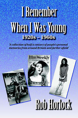 I Remember When I Was Young: 1920s - 1960s: A Collection of Half a Century of Pe