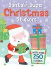 Santa's Super Christmas Stickers: With Over 300 Stickers! by Autumn Publishing Ltd (Paperback, 2011)