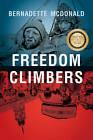 Freedom Climbers by Bernadette McDonald (Paperback, 2012)