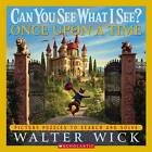 Once Upon a Time by Walter Wick (Hardback, 2006)