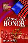 Above All, Honor by Radclyffe (Paperback, 2004)
