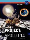 Apollo 14: The Official NASA Press Kit by NASA (Paperback, 2012)