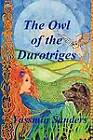The Owl of the Durotriges by Yassmin Sanders (Paperback, 2012)