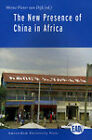 The New Presence of China in Africa by Thomas Lawo (Paperback, 2009)