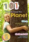 101 Ways to Save the Planet by Deborah Underwood (Paperback, 2012)