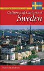 Culture and Customs of Sweden by Byron J. Nordstrom (Hardback, 2010)