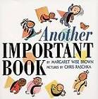 Another Important Book by Margaret Wise Brown (Hardback, 1999)