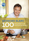 My Kitchen Table: 100 Recipes for Entertaining by Raymond Blanc (Paperback, 2012)