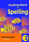 Searchlights for Spelling Year 3 Photocopy Masters by Pie Corbett, Chris Buckton (Copymasters, 2002)