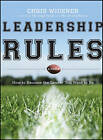 Leadership Rules: How to Become the Leader You Want to be by Chris Widener (Hardback, 2011)