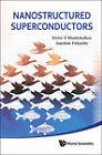 Nanostructured Superconductors by Victor V. Moshchalkov, Joachim Fritzsche (Hardback, 2011)