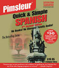 Pimsleur Spanish Quick & Simple Course - Level 1 Lessons 1-8 CD: Learn to Speak and Understand Latin American Spanish with Pimsleur Language Programs: Level 1 : Lessons by Pimsleur (CD-Audio, 2011)