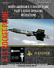 North American X-15 Pilot's Flight Operating Instructions by North American Aviation (Paperback, 2010)