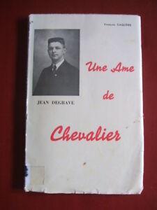 JEAN-DEGRAVE-UNE-AME-DE-CHEVALIER-FRANCOIS-GAQUERE