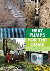 Heat Pumps for the Home by John Cantor, Gavin Harper (Hardback, 2011)