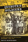Quixote's Soldiers: A Local History of the Chicano Movement, 1966-1981 by David Montejano (Paperback, 2010)