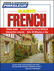Pimsleur French Basic Course - Level 1 Lessons 1-10 CD: Learn to Speak and Understand French with Pimsleur Language Programs: Level 1: Lessons 1-10 by Pimsleur (CD-Audio, 2008)