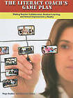 The Literacy Coach's Game Plan: Making Teacher Collaboration, Student Learning, and School Improvement a Reality by Gabrielle Nidus, Maya Sadder (Paperback, 2010)