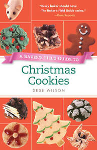 Baker-039-s-Field-Guide-to-Christmas-Cookies-Baker-039-s-FG-by-Dede-Wilson