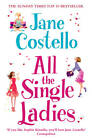 All the Single Ladies by Jane Costello (Paperback, 2012)