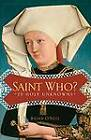 Saint Who?: 39 Holy Unknowns by Brian O'Neel (Paperback, 2012)