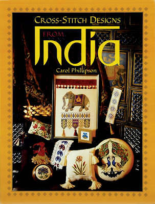 Cross Stitch Designs from India by Carol Phillipson (Paperback, 2004)