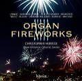 Organ Fireworks Vol.13 von Christopher Herrick (2009)