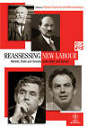 Reassessing New Labour: Market, State and Society Under Blair and Brown by John Wiley and Sons Ltd (Paperback, 2011)