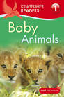 Kingfisher Readers: Baby Animals (Level 1: Beginning to Read) by Thea Feldman (Paperback, 2012)